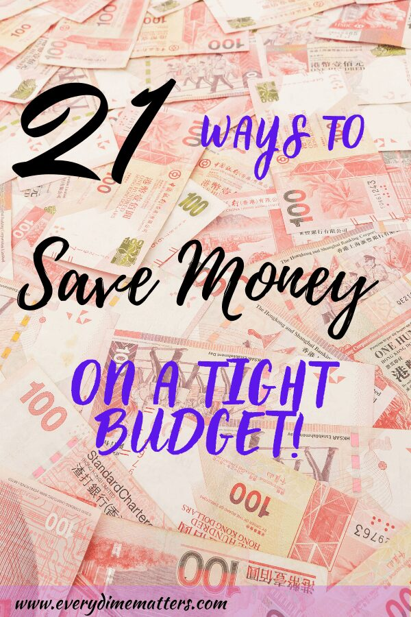 21 Ways to Save Money on a Tight Budget