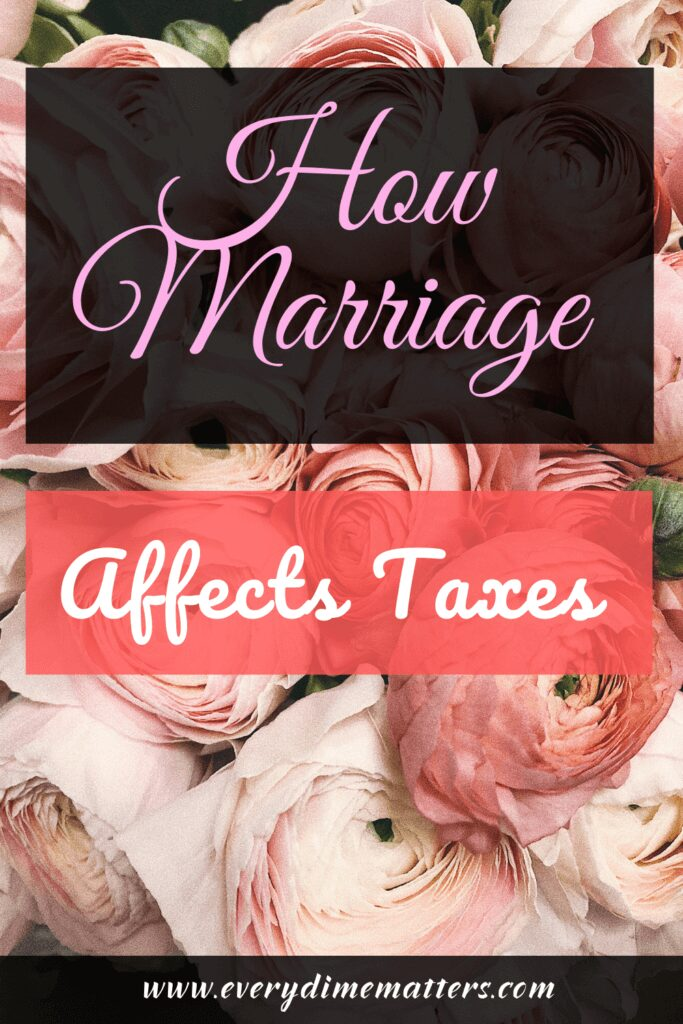 How Marriage Affects Your Taxes