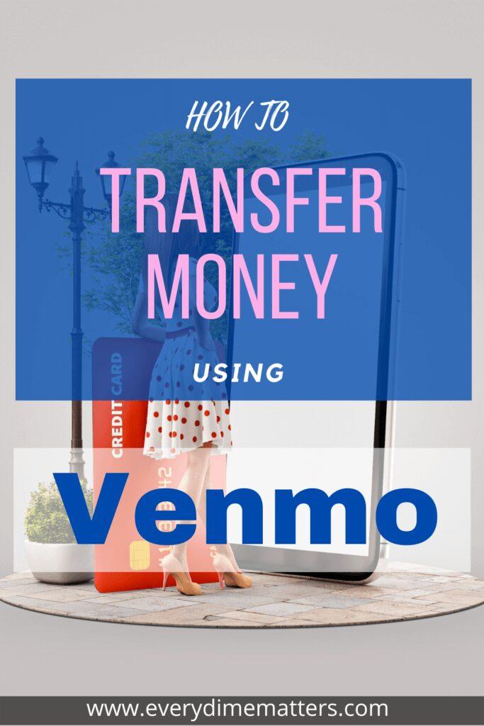 How to Transfer Money Using Venmo