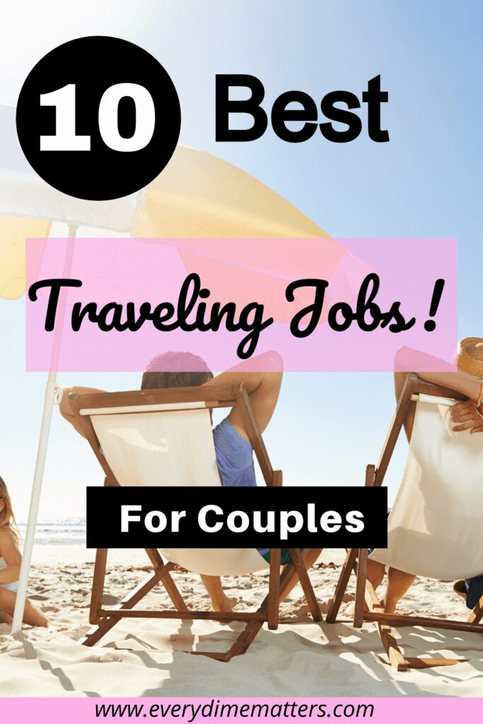 10 Best Traveling Jobs for Couples