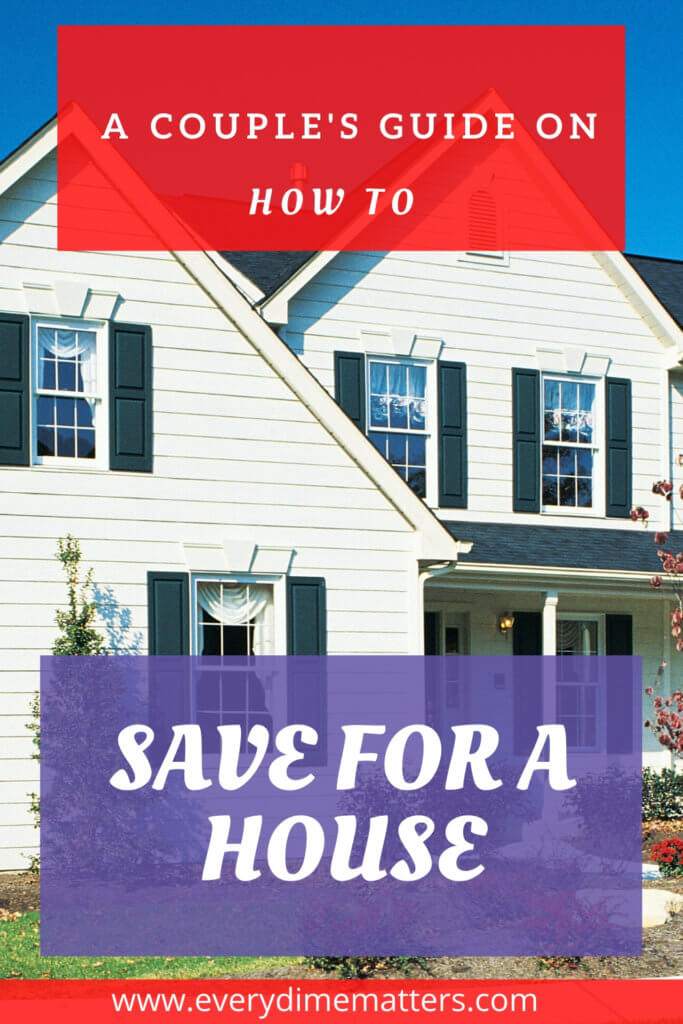 How to Save for a House: A Couple's Guide