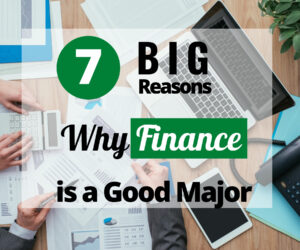 Why Finance is a Good Major