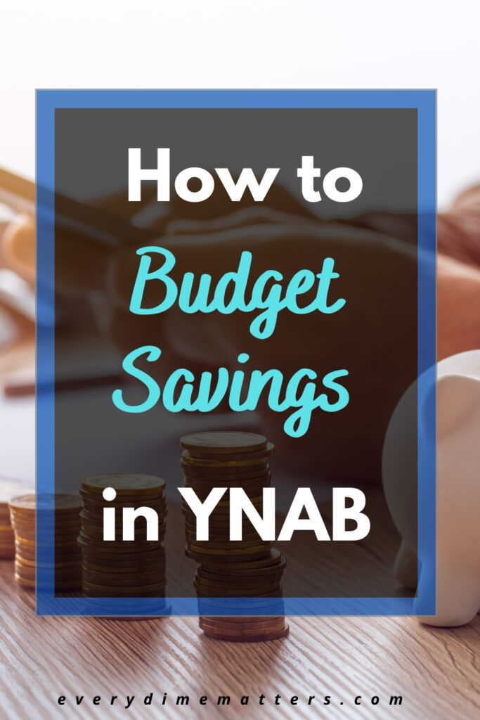 How to Budget Savings in YNAB